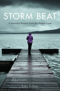 Storm Beat: A Journalist Reports from the Oregon Coast book cover