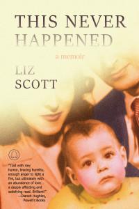 This Never Happened by Liz Scott
